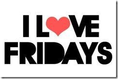 I Love Fridays August 17 2012