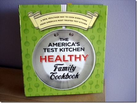 America's Test Kitchen Healthy Family Cookbook September 11 2012