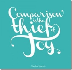 Comarison is the Thief of Joy September 15 2012